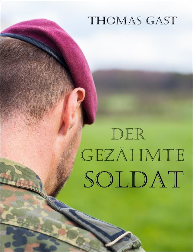 Der gezähmte Soldat FINALCOVER